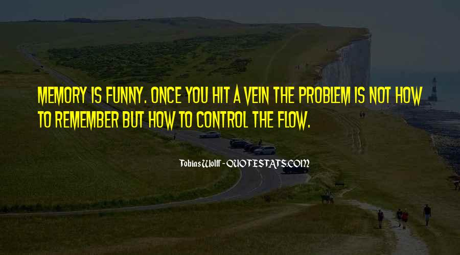 You Cannot Control Everything Quotes #6763