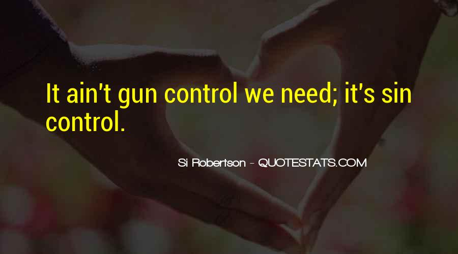 You Cannot Control Everything Quotes #9283