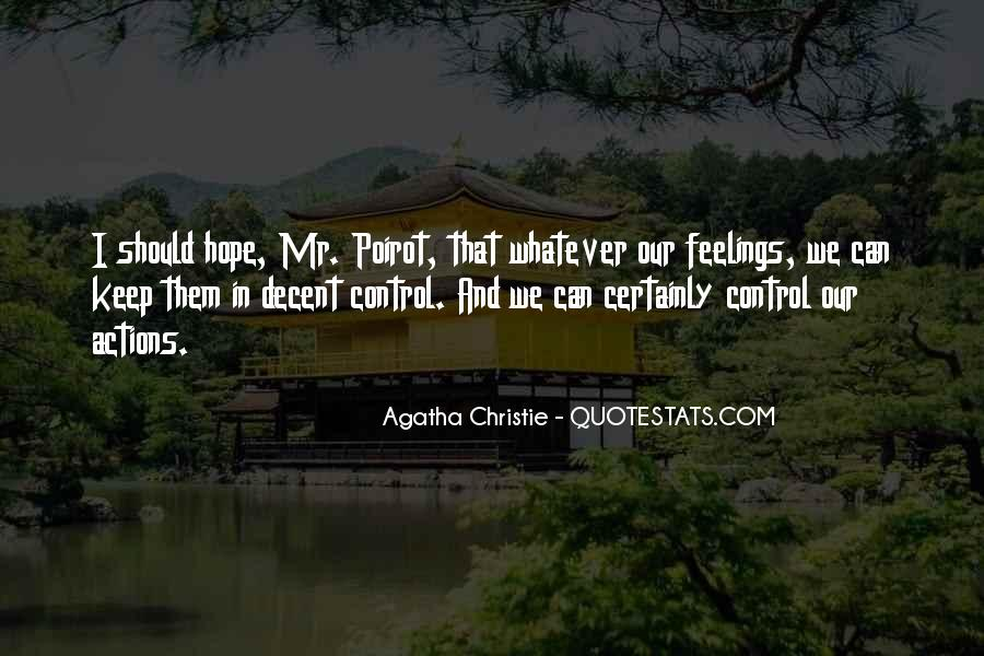 You Cannot Control Everything Quotes #9826
