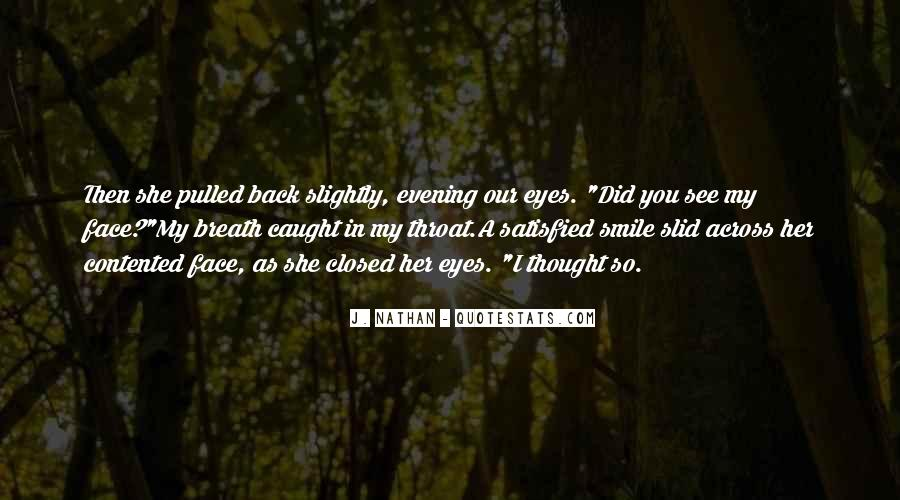 You Caught My Eyes Quotes #1590987