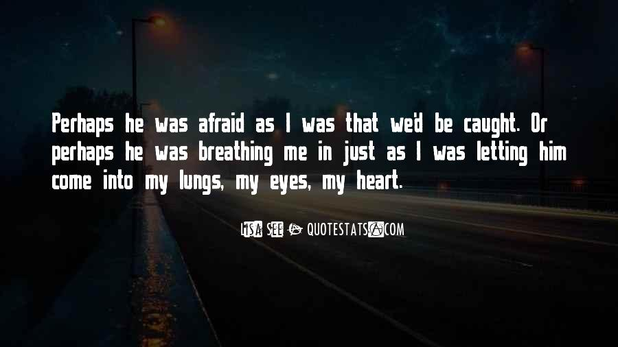 You Caught My Eyes Quotes #447631