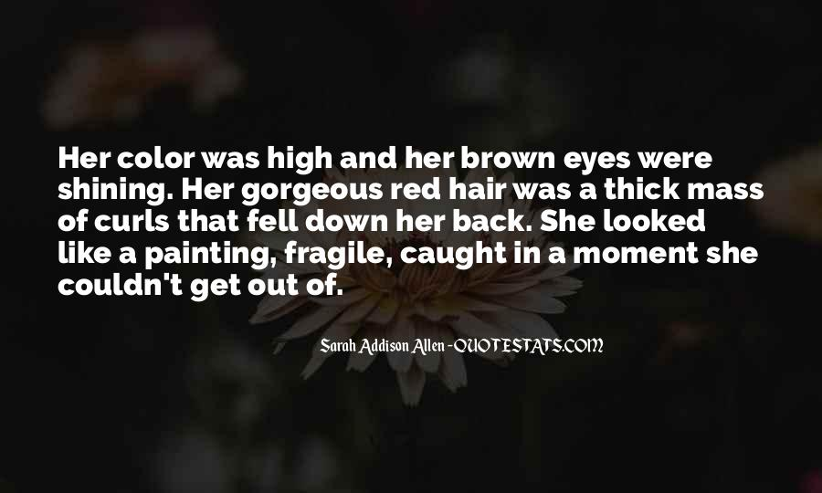 You Caught My Eyes Quotes #573981