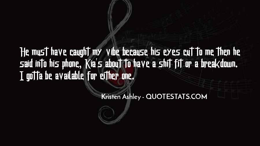 You Caught My Eyes Quotes #59981