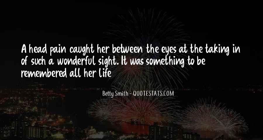 You Caught My Eyes Quotes #736407