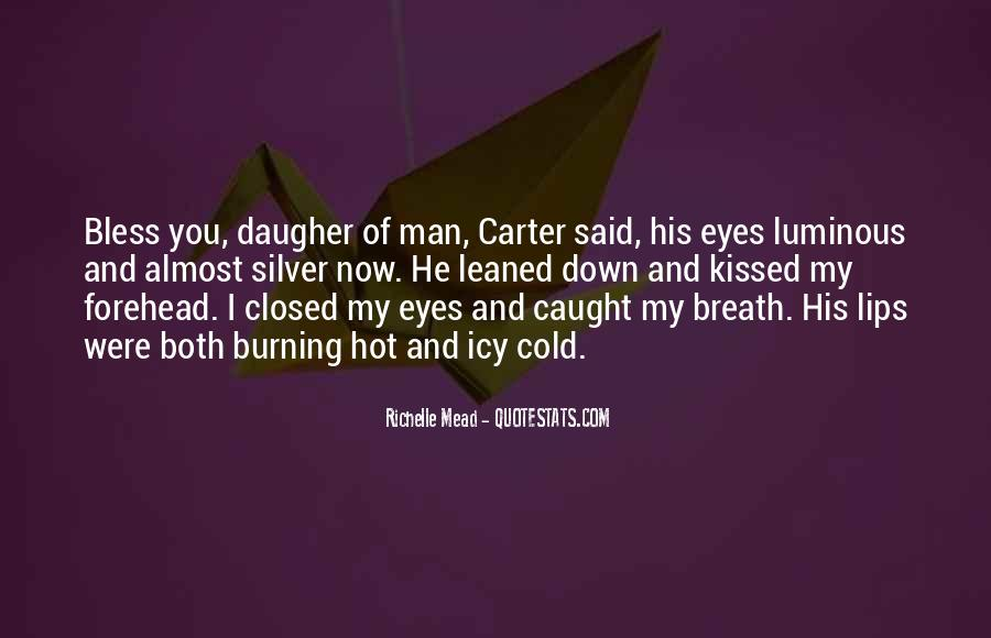 You Caught My Eyes Quotes #942501