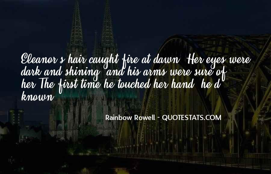 You Caught My Eyes Quotes #980809