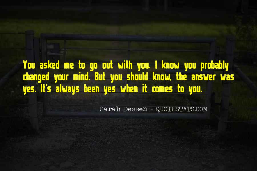 You Changed My Mind Quotes #105670