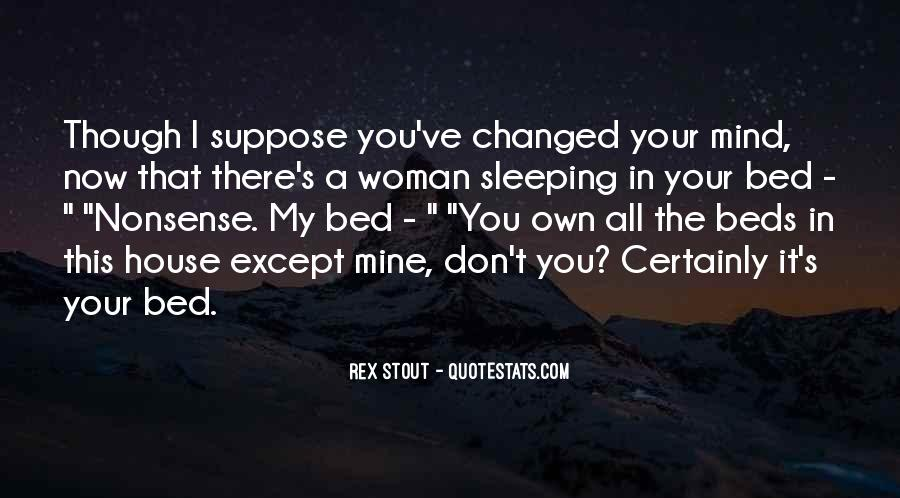 You Changed My Mind Quotes #1530999