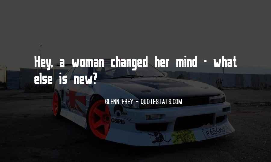 You Changed My Mind Quotes #195719