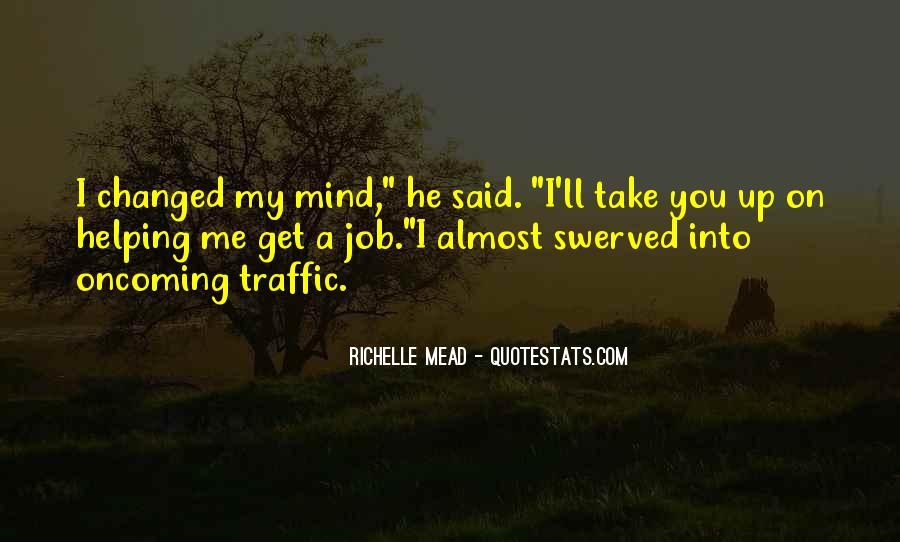 You Changed My Mind Quotes #218088