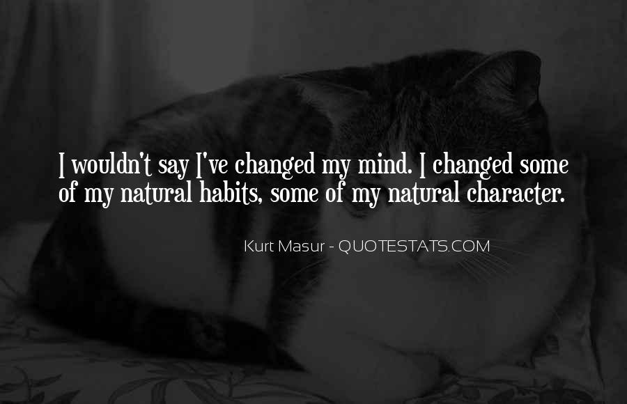 You Changed My Mind Quotes #248435