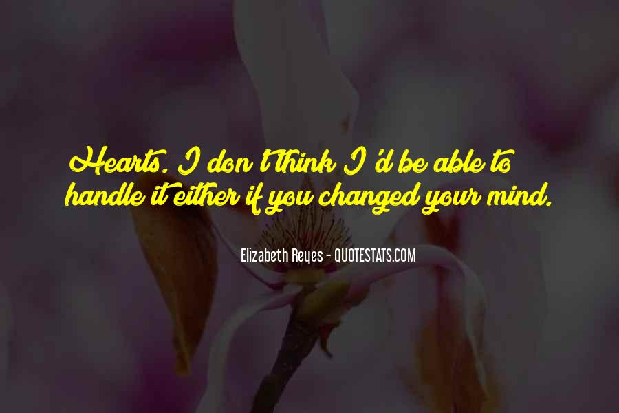You Changed My Mind Quotes #29714