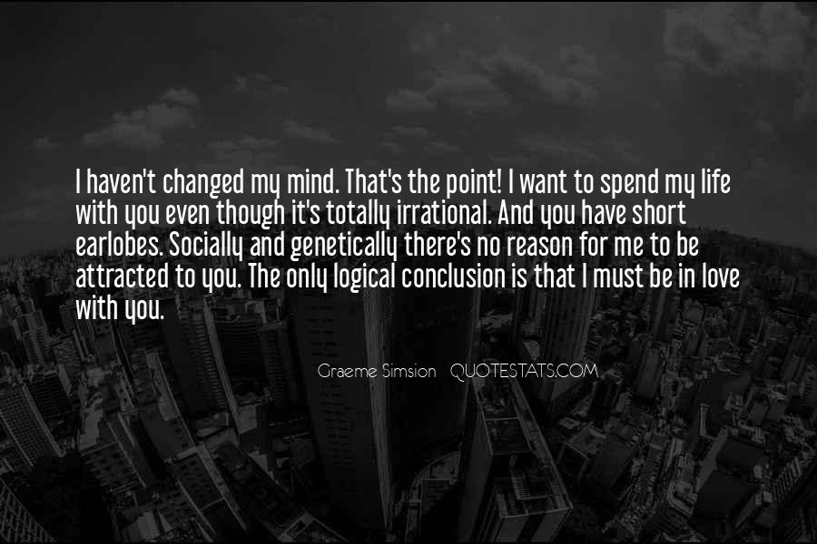 You Changed My Mind Quotes #424977