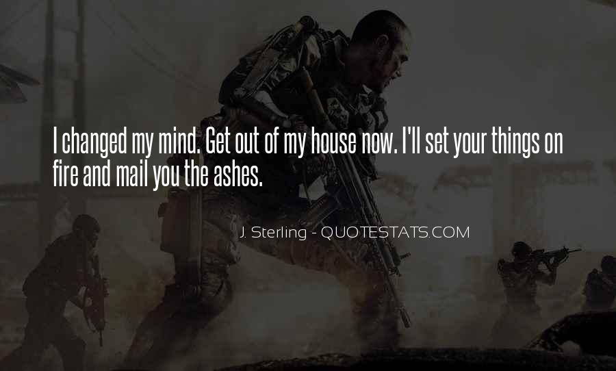 You Changed My Mind Quotes #584773