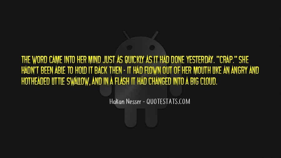 You Changed My Mind Quotes #653718