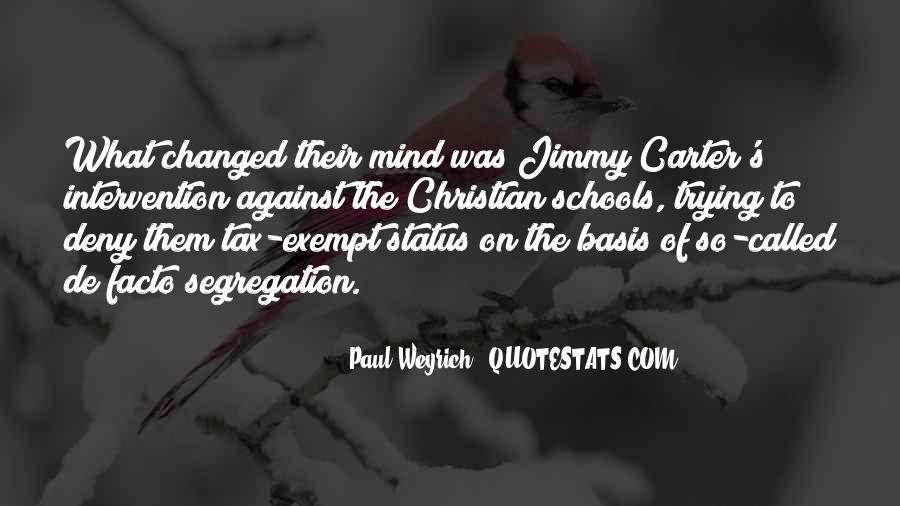 You Changed My Mind Quotes #775323