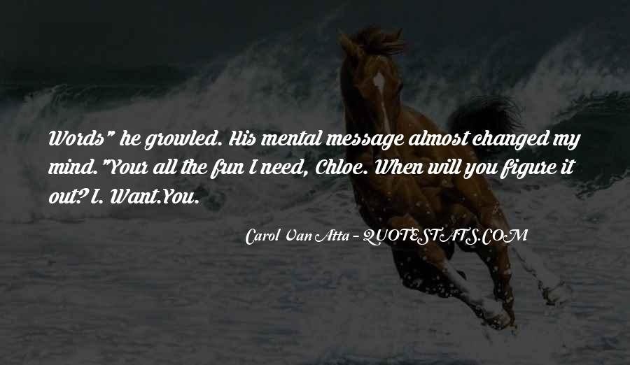 You Changed My Mind Quotes #918991