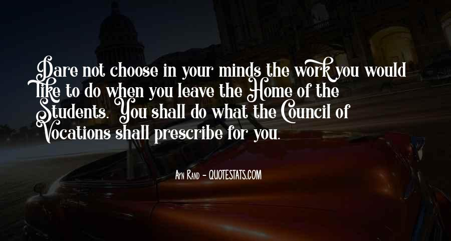 You Choose To Leave Quotes #1016841