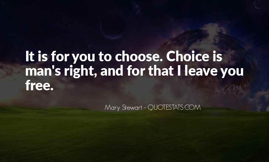 You Choose To Leave Quotes #1775903