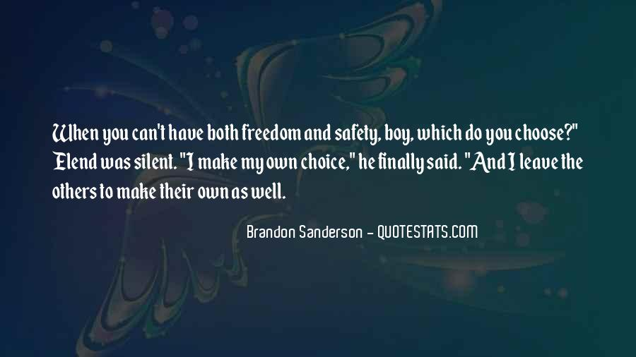 You Choose To Leave Quotes #332063