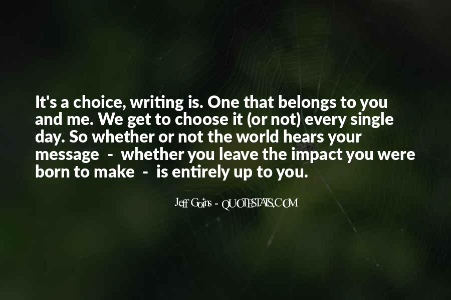 You Choose To Leave Quotes #396857