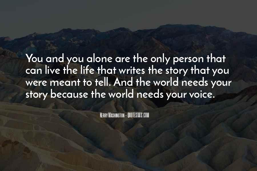 You Come In This World Alone Quotes #48978