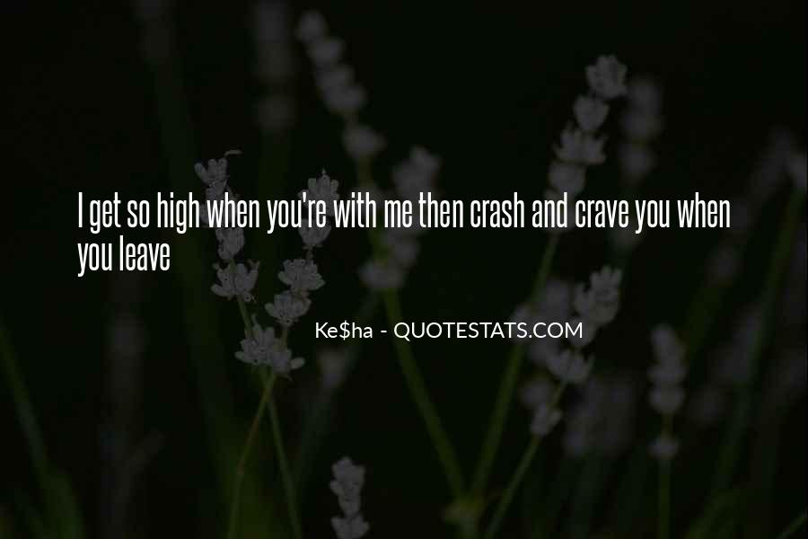 You Crave Me Quotes #1295460