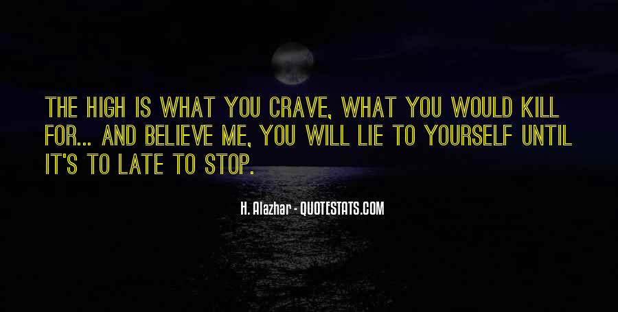 You Crave Me Quotes #1565287
