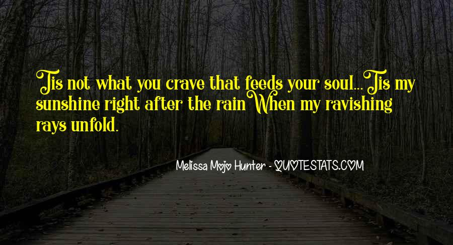 You Crave Me Quotes #16995