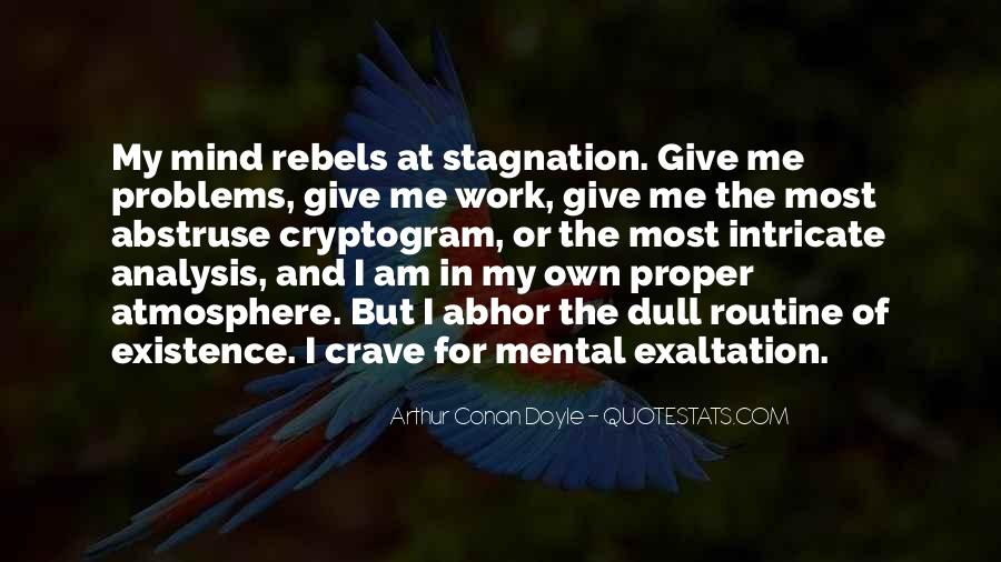 You Crave Me Quotes #23406