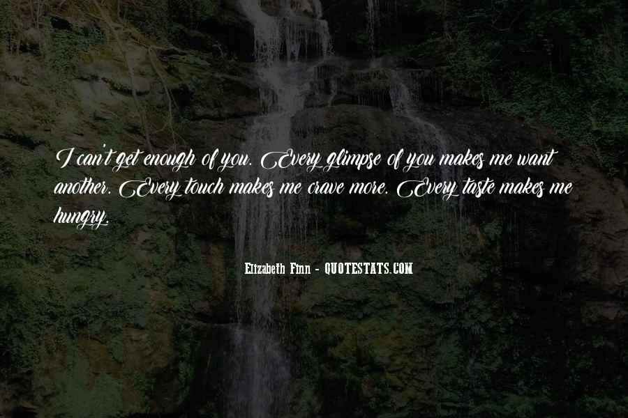 You Crave Me Quotes #976256