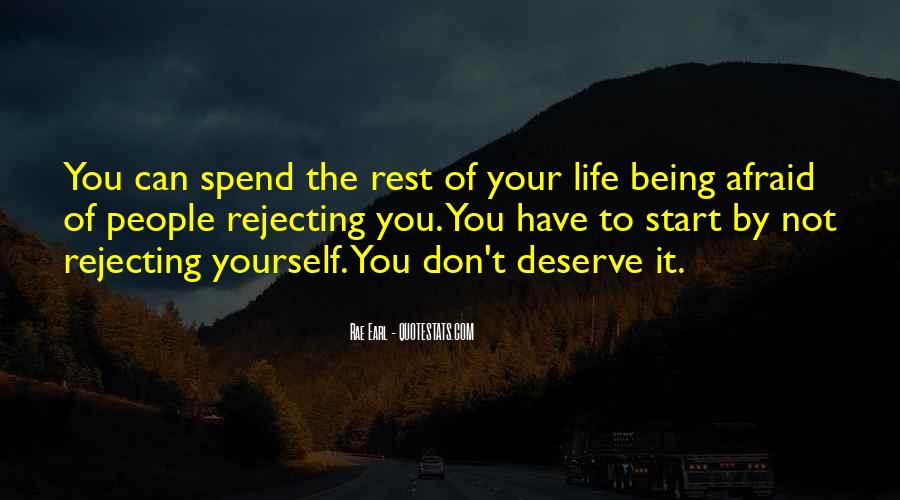 You Deserve Way Better Quotes #19791
