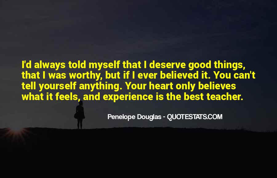 You Deserve Way Better Quotes #48751