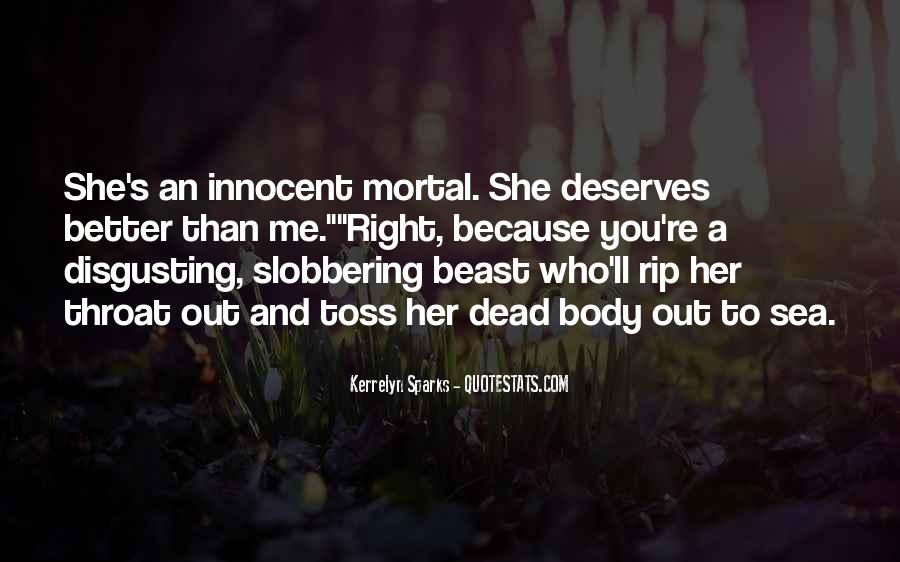 You Deserves Better Quotes #1127689