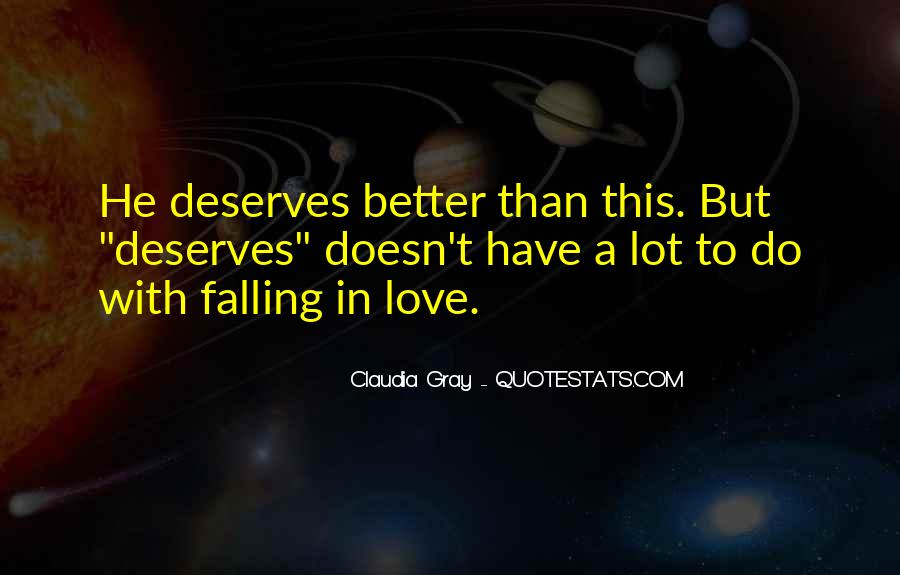 You Deserves Better Quotes #1256072