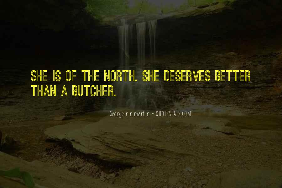 You Deserves Better Quotes #1730900