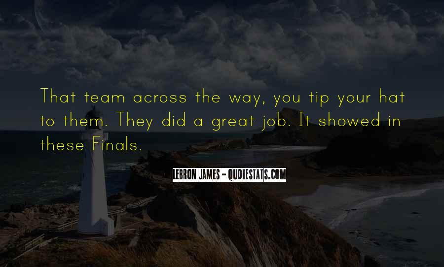 You Did A Great Job Quotes #858974