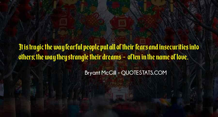 Quotes About Fears And Dreams #1012686