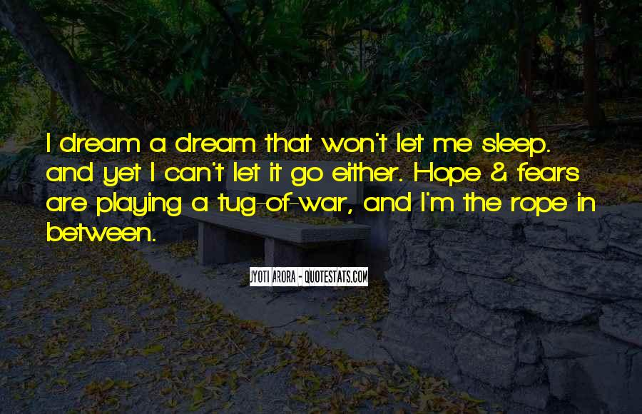 Quotes About Fears And Dreams #1257146