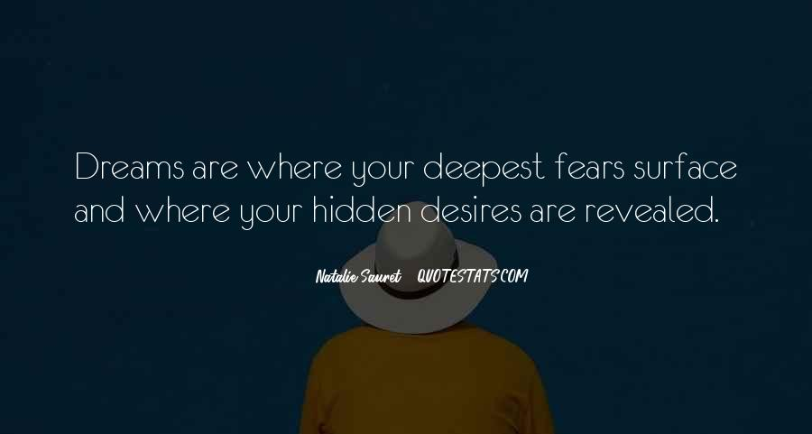 Quotes About Fears And Dreams #1425171