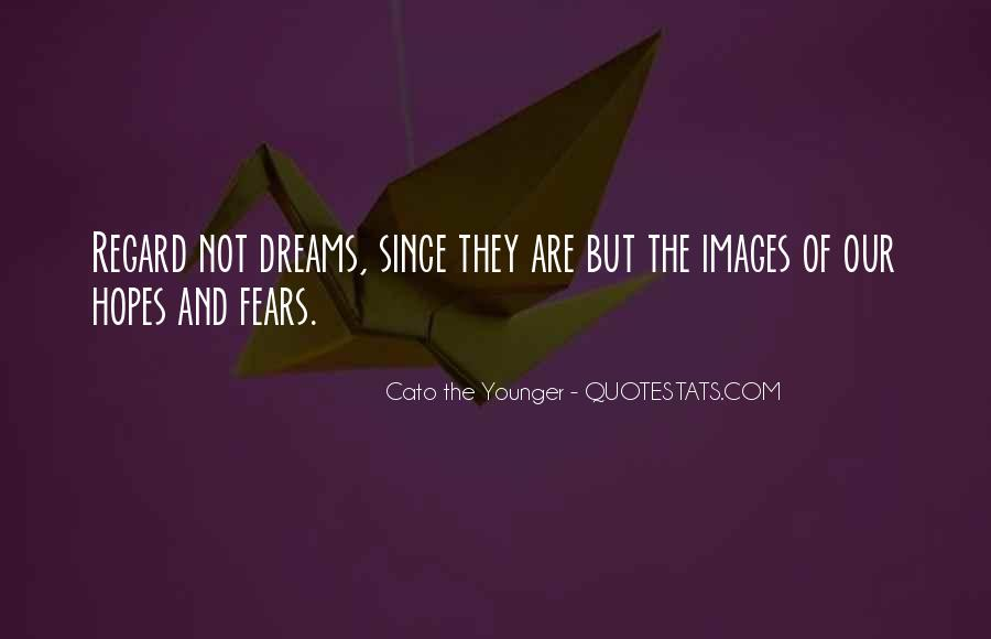 Quotes About Fears And Dreams #180163