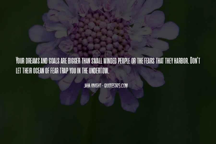 Quotes About Fears And Dreams #1803895