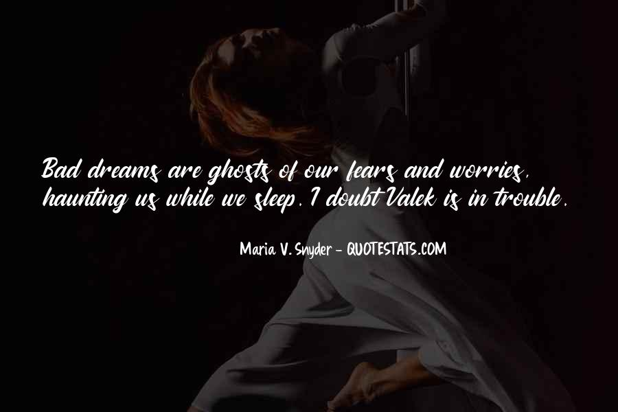 Quotes About Fears And Dreams #1859633