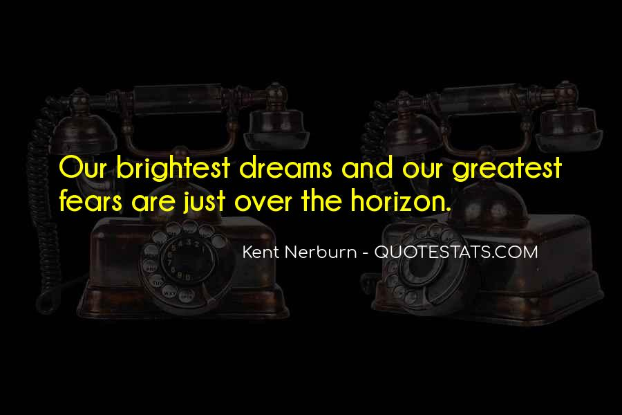 Quotes About Fears And Dreams #877946