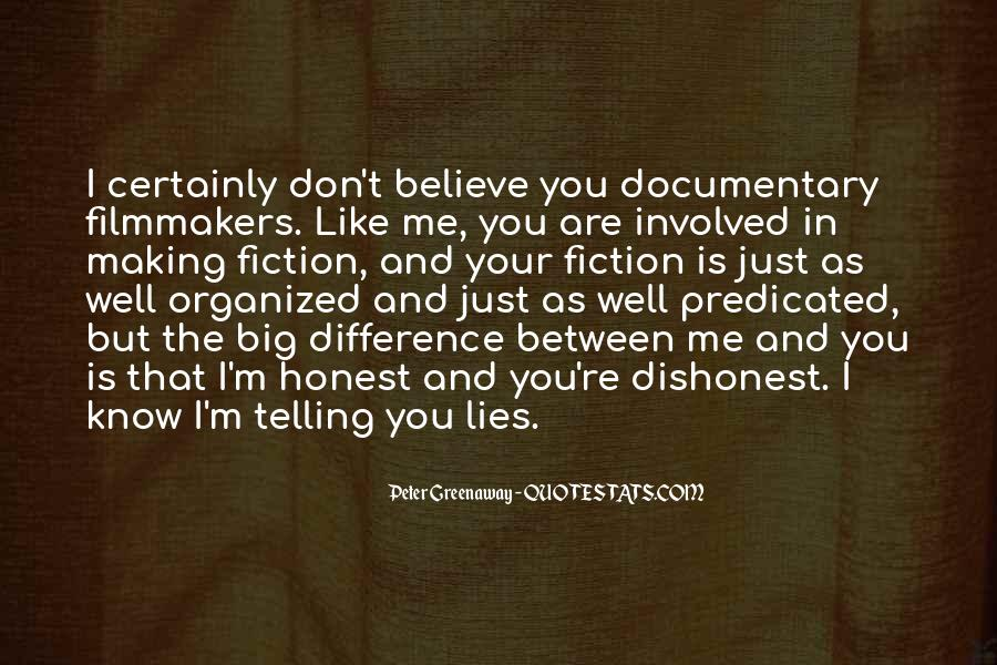 You Don't Believe Me Quotes #323327