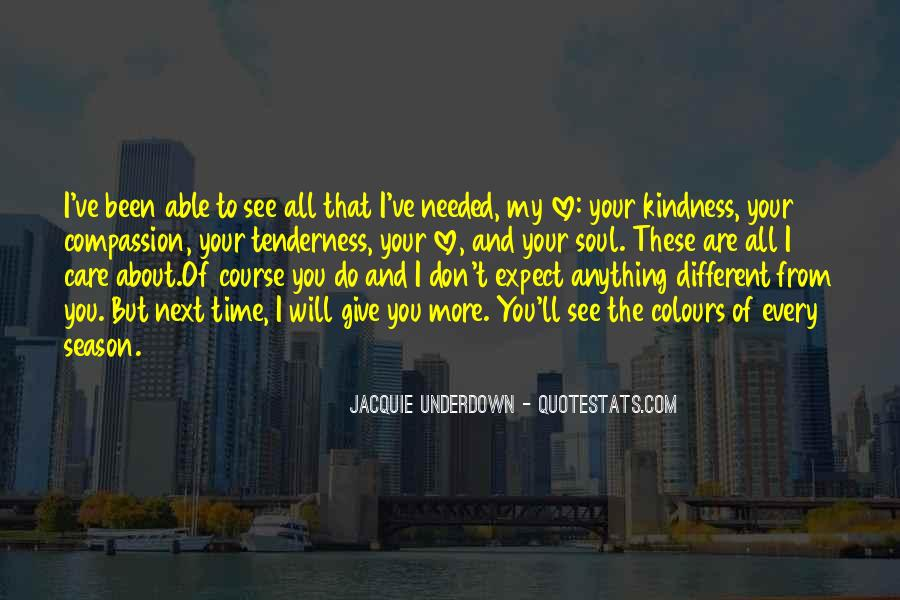 You Don't Care About My Happiness Quotes #1570604