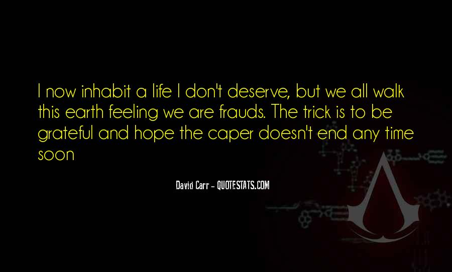 You Don't Deserve My Time Quotes #1407149