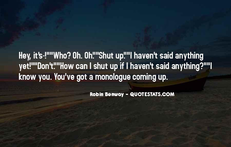 You Don't Know Anything Quotes #104886