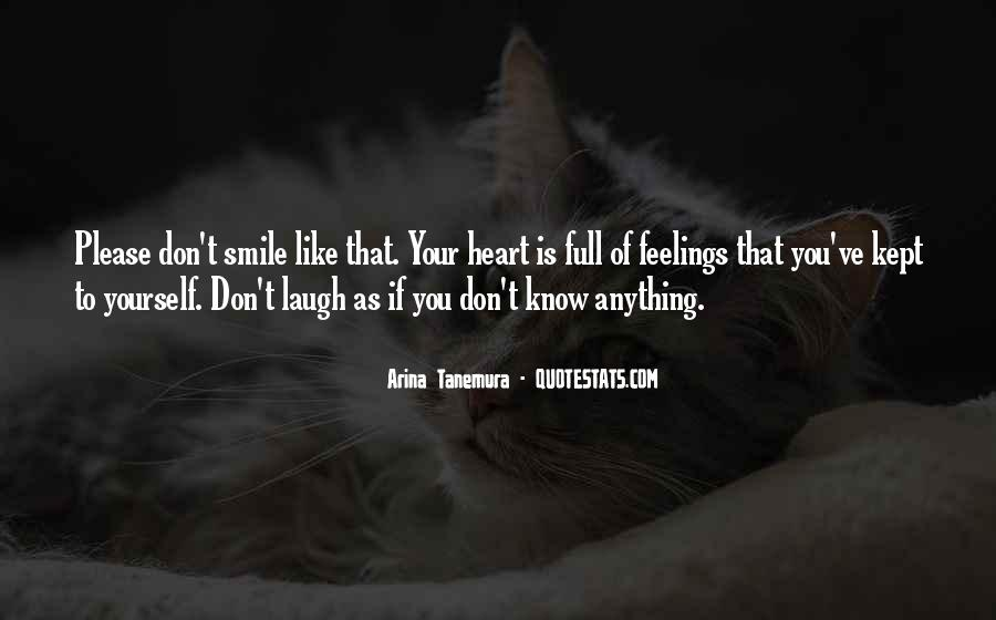 You Don't Know Anything Quotes #126792