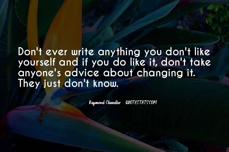 You Don't Know Anything Quotes #130776